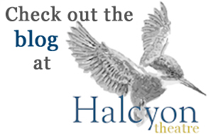 Halcyon Theatre's Blog